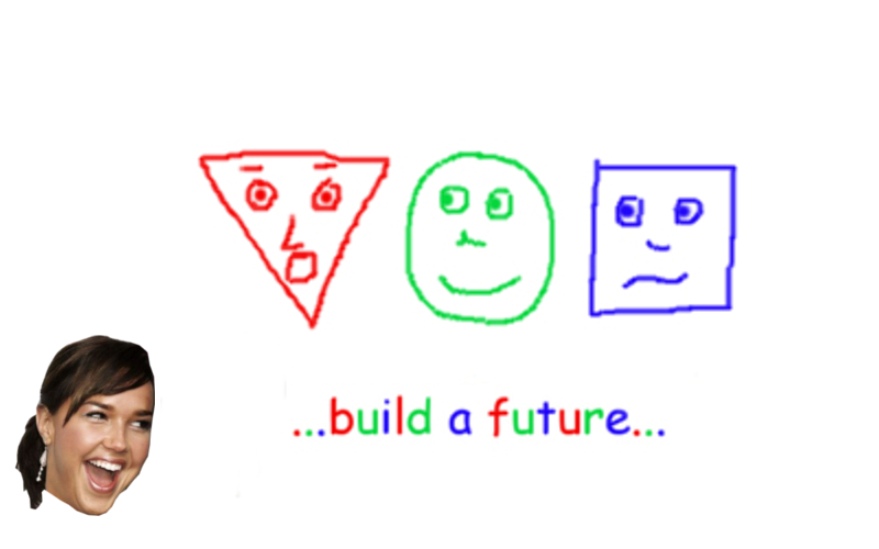 Triangle, Circle and Square build a future