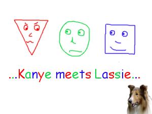 Kanye meets Lassie - thumb