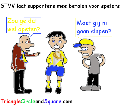 STVV laat supporters mee betalen voor spelers cartoon